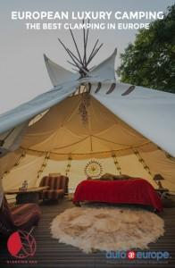european-luxury-camping-the-best-glamping-in-europe-pinterest