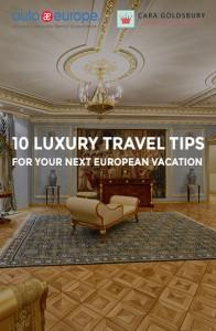 10-luxury-travel-tips-for-your-next-european-vacation-pinterest